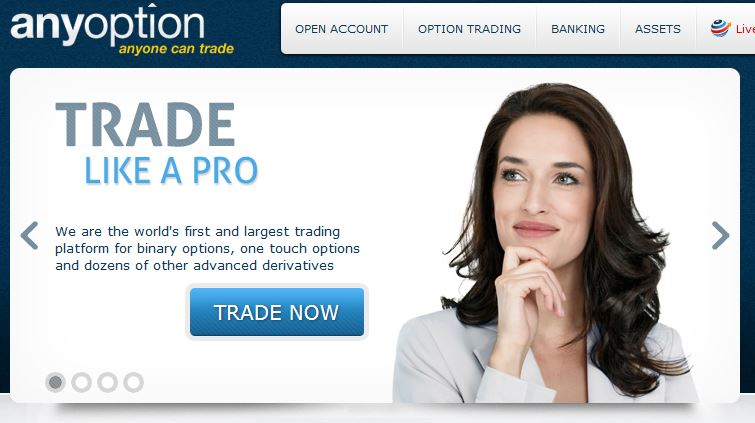 Anyoption has been around for a long and treats their traders well